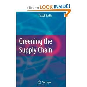 Greening the Supply Chain (9781849965729) Joseph Sarkis Books