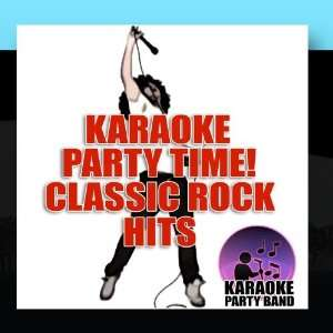 Karaoke Party Time! Classic Rock Hits: Karaoke Party Band: Music