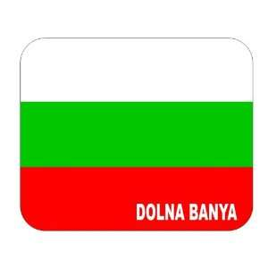 Bulgaria, Dolna Banya Mouse Pad: Everything Else
