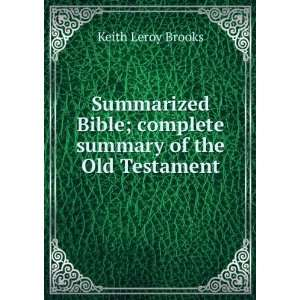 ; complete summary of the Old Testament Keith Leroy Brooks Books