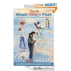 Wash Each Others Feet:Healing our Spirit with Relational Ministry