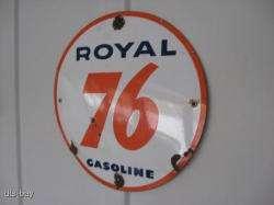 PORCELAIN ROYAL 76 GASOLINE GAS PUMP STATION ADVERTISING SIGN