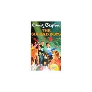 The six bad boys. Enid Blyton Books