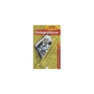 Fotografieren (9783901359712): Clever einkaufen: Books