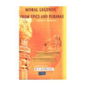 Moral Legends From Epics And Puranas (9788189066291