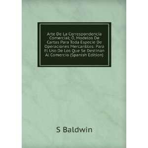 La Correspondencia Comercial; Ã, Modelos De Cartas Para Toda Especie