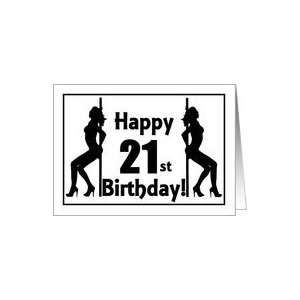 Happy 21st Birthday Pole Dancer sillouettes Card: Toys