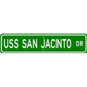 USS SAN JACINTO CG 56 Street Sign   Navy Patio, Lawn