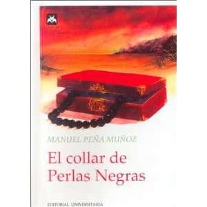 El Collar de Perlas Negras (Coleccion el Jardin de los Sue