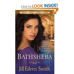Bathsheba (The Wives of King David) and over one million other books