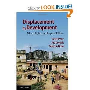 (9780521124645) Peter Penz, Jay Drydyk, Pablo S. Bose Books