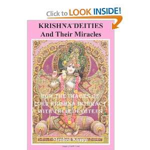 : Krishna Deities and Their Miracles: How the Images of Lord Krishna