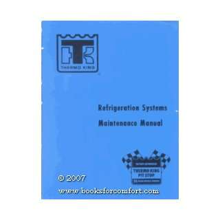 Refrigeration Systems Maintenance Manual Thermo King