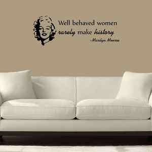 MARILYN MONROE QUOTE WELL BEHAVED VINYL WALL DECAL