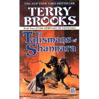 Talismans of Shannara Heritage of Shannara Book 4 Terry Brooks Books