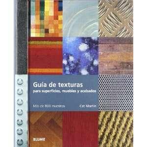 GUIA DE TEXTURAS PARA SUPERFICIES, MUEBLES Y ACABADOS