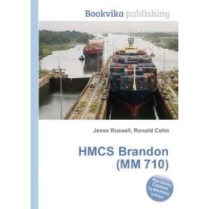 HMCS Brandon (MM 710) Ronald Cohn Jesse Russell  Books
