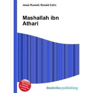 Mashallah ibn Athari: Ronald Cohn Jesse Russell: Books