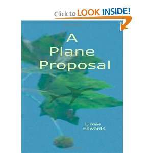 A Plane Proposal (9781449979034) Emjae Edwards, G A Lowe
