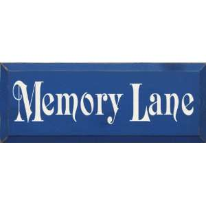 Memory Lane (small) Wooden Sign