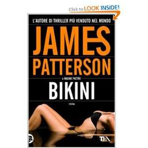 Bikini (Italian Edition) (9788850222322): James Patterson