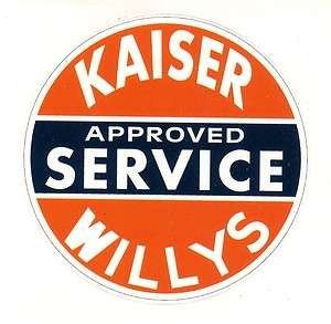 Kaiser Willys Service Sticker Decal Hot Rod Rat Rod