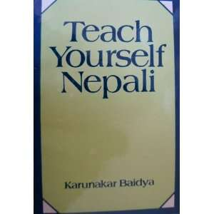 com Teach yourself Nepali A tourist manual Karunakar Baidya Books
