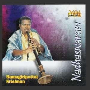 Nadhaswaram   Namagiripettai Krishnan: Namagiripettai Krishnan: Music