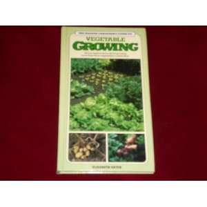 Vegetable Growing (Master Gardeners Guides