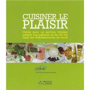 cuisiner le plaisir ; guide pour un service hôtelier