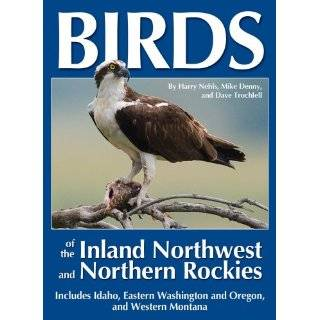 Familiar Birds of the Northwest (9780931686085) Harry J