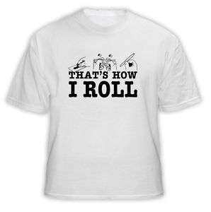 Thats How I Roll Joint Drugs Weed Funny T Shirt