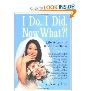 What?! Life After the Wedding Dress (9780761125990): Jenny Lee: Books
