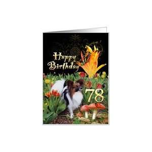 Butterfly Papillon dog tulip garden Happy 78 Birthday card