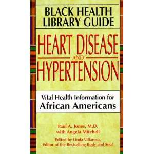 Black Health Library Guide: Heart Disease And Hypertension