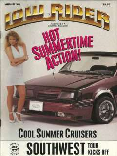 LOWRIDER MAGAZINE AUG 1991 CHICANO SUMMER CRUISERS VINTAGE
