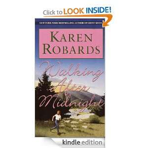Walking After Midnight Karen Robards  Kindle Store