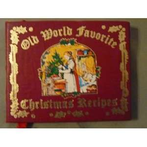 Old World Favorite Christmas Recipes, Miniature Book Inc