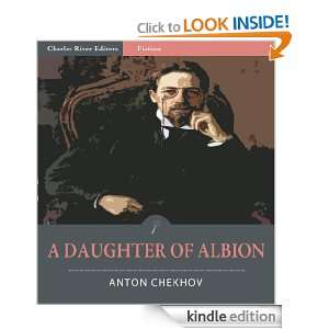 Daughter of Albion (Illustrated) Anton Chekhov, Charles River