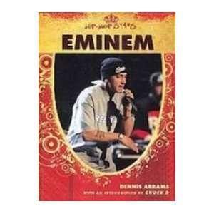 Eminem (Hip Hop Stars) Dennis Abrams 9781439532713