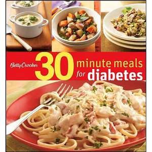 Betty Crocker 30 Minute Meals for Diabetes, Betty Crocker