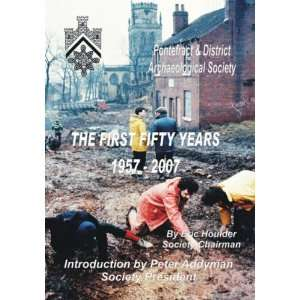 The First Fifty Years (9781905546367) Eric Houlder Books