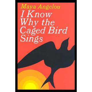 I Know Why the Caged Bird Sings, Angelou, Maya Biography