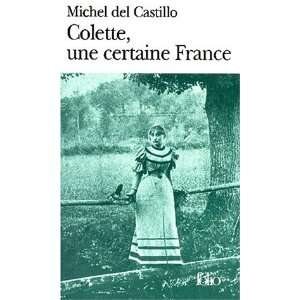 Colette, Une Certaine France (French Edition