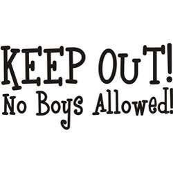 Decorative Keep out no boys allowed Vinyl Wall Art