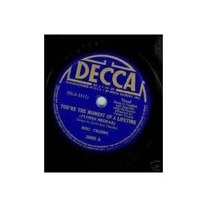 re the Moment of a Lifetime / No Te Importe Saber: Bing Crosby: Music