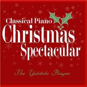 Classical Piano Christmas Spectacular The Yuletide Players Music