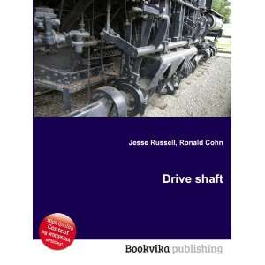 Drive shaft Ronald Cohn Jesse Russell Books