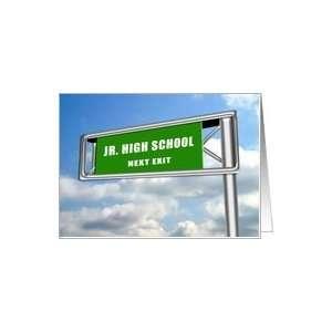 Highway Sign Graduation, Junior High School Next Exit Card