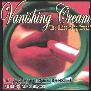Blistering Truth Vanishing Cream Music